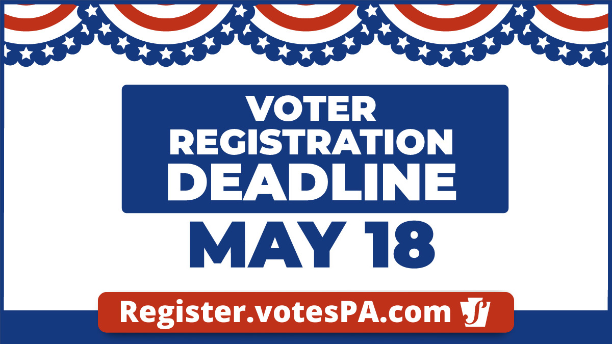 Voter Registration Deadline - May 18