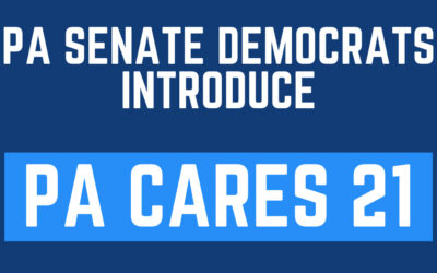 Pa Senate Dems Unveil Innovative $4 Billion Pandemic Relief Plan to Help Front-Line Workers, Vulnerable Residents, Small Businesses and More